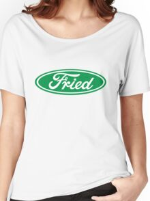 """""""Fried"""" Ford logo parody Women's Relaxed Fit T-Shirt"""