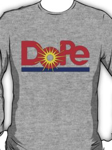 "The ""Dole"" Dope Design   T-Shirt"