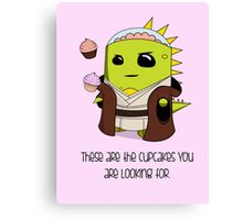The Cupcakes You Are Looking For Canvas Print