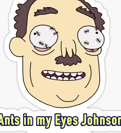 Ants In My Eyes Johnson - pocket Sticker