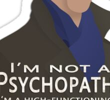 I'm not a sociopath... Sticker