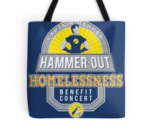 Hammer-Out Homelessness Tote Bag