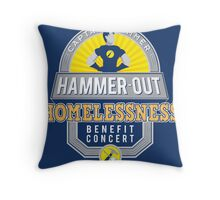 Hammer-Out Homelessness Throw Pillow
