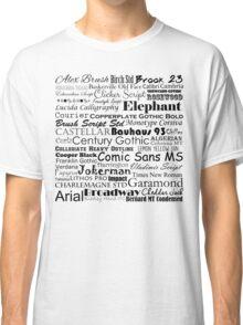 Font Snob Classic T-Shirt