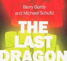 The Last Dragon Sticker