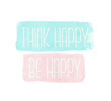 THINK HAPPY BE HAPPY tumblr inspired art by selinuenal13