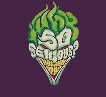 Why So Serious? - Joker T-Shirt