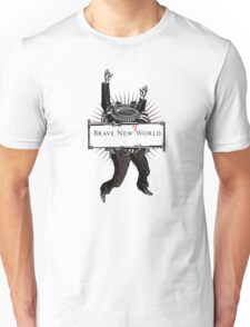 Brave new world Unisex T-Shirt