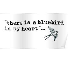 Bluebird quote Poster