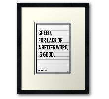 My Wall Street Movie Quote poster Framed Print
