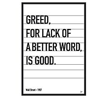 My Wall Street Movie Quote poster Photographic Print