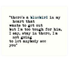 Blue bird quote Art Print