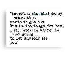 Blue bird quote Canvas Print