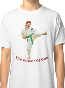 The Power of One Classic T-Shirt