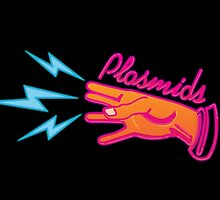 """Plasmids"" sign by woahjonny"