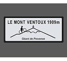 Mont Ventoux Mountain Road Sign Tour de France Photographic Print