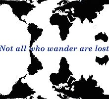 Not all who wander are lost by Charly Solomon