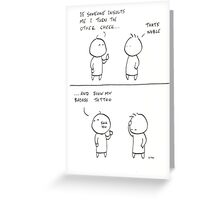 Turn the other cheek Greeting Card