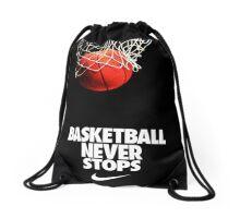 Basketball Never Stop quote Drawstring Bag