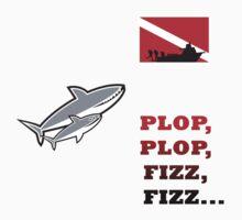 Shark Dive! Plop, plop, fizz, fizz... by gstrehlow2011