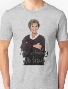 In Judge Judy We Trust T-Shirt