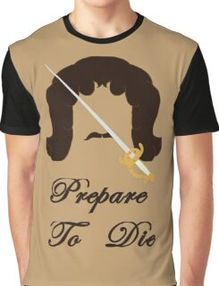 Prepare To Die Graphic T-Shirt