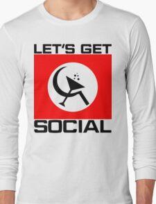 Let's Get Social Long Sleeve T-Shirt