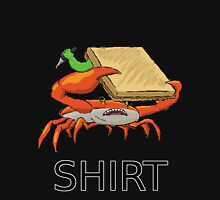 CRAB SANDWICH FIGHT SHIRT Unisex T-Shirt