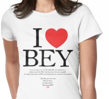"""I LOVE BEY""  Womens Fitted T-Shirt"
