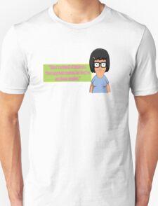Tina Belcher -Phone Number T-Shirt
