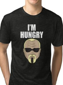 Steinerism #185- I'm Hungry Tri-blend T-Shirt