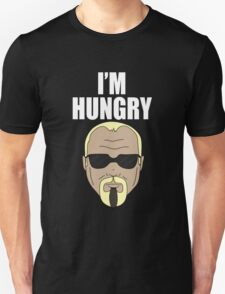 Steinerism #185- I'm Hungry Unisex T-Shirt