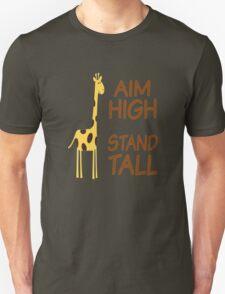 Aim High Stand Tall T-Shirt