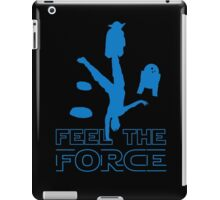 Feel The Force iPad Case/Skin