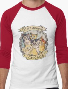 Cats Against Cat Calls Men's Baseball ¾ T-Shirt