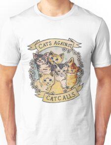 Cats Against Cat Calls Unisex T-Shirt
