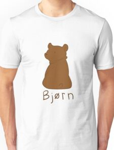 Bjørn - Norwegian and Danish version Tshirt Unisex T-Shirt