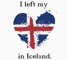 I left my heart in Iceland, Tshirt by Shep610