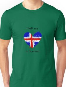 I left my heart in Iceland, Tshirt Unisex T-Shirt