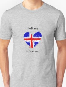 I left my heart in Iceland, Tshirt T-Shirt