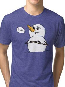 Sup, yo. Tri-blend T-Shirt