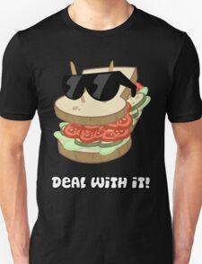 Deal with it Sandwich Unisex T-Shirt