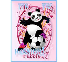 It's The Passion! pink poster Photographic Print