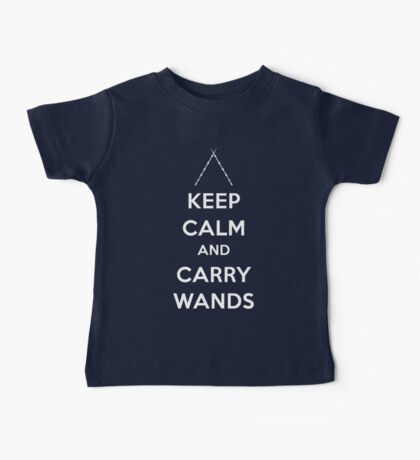 Keep Calm and Carry Wands Baby Tee