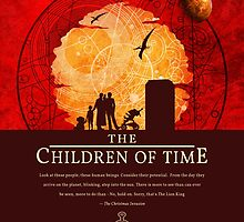 The Children of Time - 2015 Quote by ifourdezign