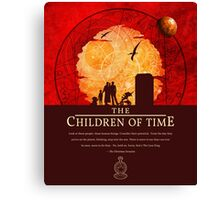 The Children of Time - 2015 Quote Canvas Print