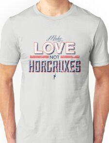 Make Love Not Horcruxes Unisex T-Shirt