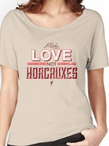 Make Love Not Horcruxes Women's Relaxed Fit T-Shirt