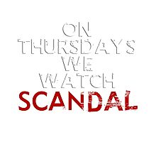 On Thursdays We Watch #Scandal Photographic Print