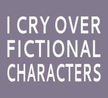 I Cry Over Fictional Characters Kids Tee
